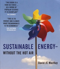 David MacKay - Sustainable Energy - without the hot air.