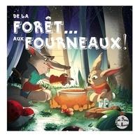 David Maimoun et Sarah Bismuth - De la Forêt... aux Fourneaux !.