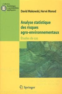 David Makowski et Hervé Monod - Analyse statistique des risques agro-environnementaux - Etudes de cas.