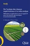 David Makowski et François Piraux - De l'analyse des réseaux expérimentaux à la méta-analyse - Méthode et applications avec le logiciel R pour les sciences agronomiques et environnementales.