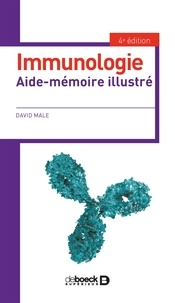David Male - Immunologie - Aide-mémoire illustré.