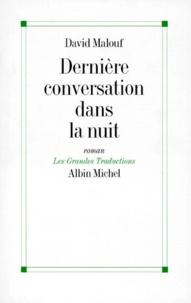 David Malouf - Dernière conversation dans la nuit.