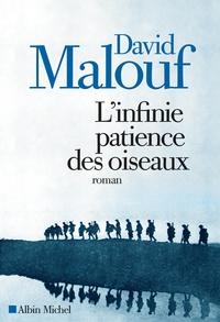 David Malouf - L'infinie patience des oiseaux.