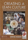 David Mann - Creating a Lean Culture - Tools to Sustain Lean Conversions.
