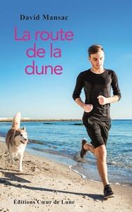 La route de la dune - David Mansac | Showmesound.org