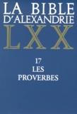 David-Marc d' Hamonville - La Bible d'Alexandrie - Tome 17, Les proverbes.