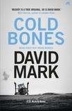 David Mark - Cold Bones - The 8th DS McAvoy Novel.