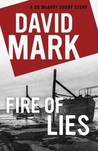 David Mark - Fire of Lies.