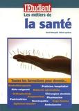 David Marquié et Chloé Leprince - Les métiers de la santé.