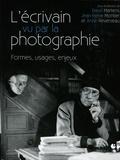 David Martens et Jean-Pierre Montier - L'écrivain vu par la photographie - Formes, usages, enjeux.