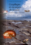 David Massemin et Dominique Lamy - Coquillages et escargots de Guyane.