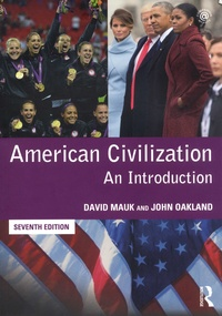 David Mauk et John Oakland - American civilization - An Introduction.