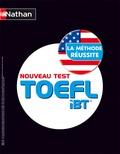 David Mayer et Serena Murdoch-Stern - Nouveau test TOEFL iBT - La méthode réussite. 5 CD audio MP3