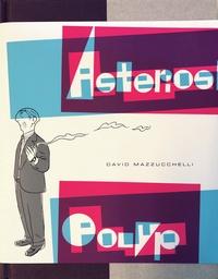 David Mazzucchelli - Asterios Polyp.