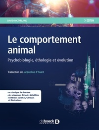 David McFarland - Le comportement animal - Psychobiologie, éthologie et évolution.