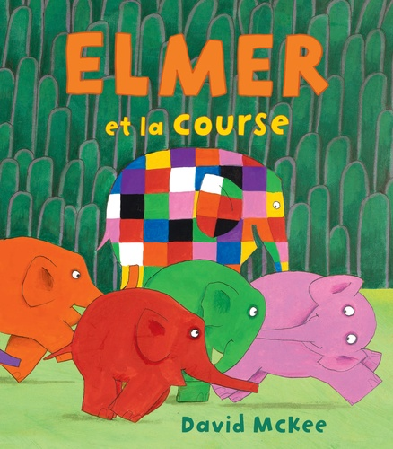 David McKee - Elmer et la course.