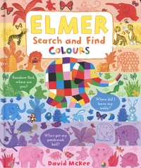 David McKee - Elmer Search and Find Colours.