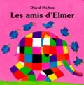 David McKee - Les amis d'Elmer.