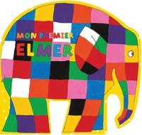 David McKee - Mon premier Elmer.