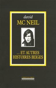 David McNeil - ...Et autres histoires belges - L'intégrale volume 2 (1968-2005).