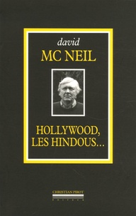 Hollywood, les Hindous...- L'intégrale (1968-2005) - David McNeil | Showmesound.org