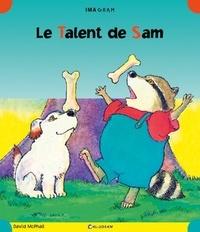 David McPhail - Le Talent de Sam.