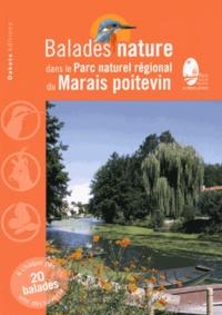 David Melbeck et Jean Chevallier - Balades nature dans le Parc naturel régional du Marais poitevin.