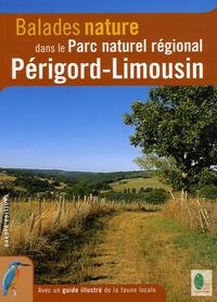 Balades nature dans le Parc naturel régional Périgord-Limousin - David Melbeck pdf epub