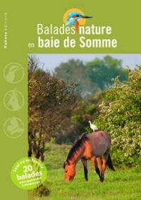 David Melbeck et Patrick Triplet - Balades nature en baie de Somme.