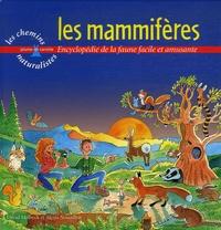 David Melbeck et Alexis Nouailhat - Les mammifères - Encyclopédie de la faune facile et amusante.