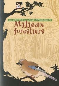 Les milieux forestiers - David Melbeck |