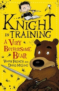 David Melling et Vivian French - A Very Bothersome Bear - Book 3.