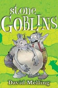 David Melling - Stone Goblins - Book 1.