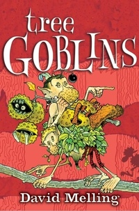 David Melling - Tree Goblins - Book 2.