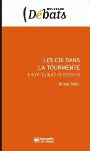 David Mélo - Les CDI dans la tourmente - Entre loyauté et désarroi.