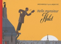 David Merveille - Hello monsieur Hulot.