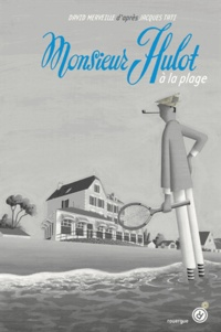 David Merveille - Monsieur Hulot à la plage.