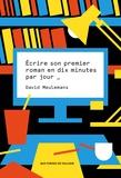 David Meulemans - Ecrire son premier roman en 10 minutes par jour.