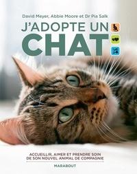 David Meyer et Abbie Moore - J'adopte un chat.