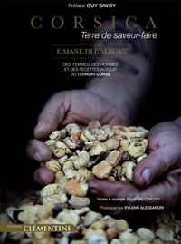 Corsica, terre de saveur-faire - E mane di labore - Des femmes, des hommes et des recettes autour du terroir corse.pdf