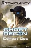 David Michaels - Ghost recon combat ops.
