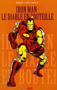 David Micheline et Bob Layton - Iron Man  : Le diable en bouteille.