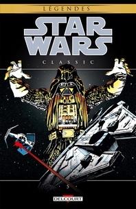 David Micheline et Chris Claremont - Star Wars Classic Tome 5 : .