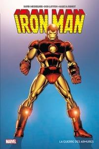 David Michelinie et Bob Layton - Iron Man - La guerre des armures.