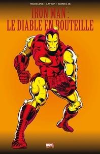 David Michelinie et Bob Layton - Iron Man  : Le diable en bouteille.
