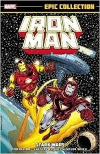 David Michelinie et Bob Layton - Iron Man - Tome 13, 1987-1988, Stark Wars.