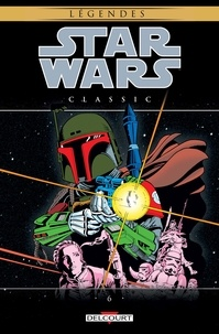 David Michelinie et Walter Simonson - Star Wars Classic Tome 6 : .