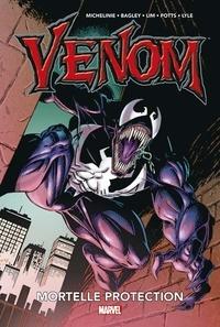 David Michelinie et Mark Bagley - Venom - Mortelle protection.