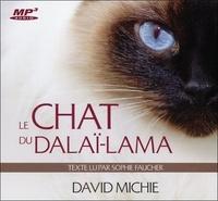 David Michie - Le chat du dalaï-lama Tome 1 : . 1 CD audio MP3