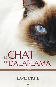 David Michie - Le chat du dalaï-lama - Roman.